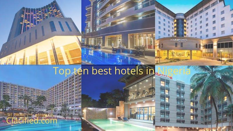 Full list of top best hotels in Nigeria