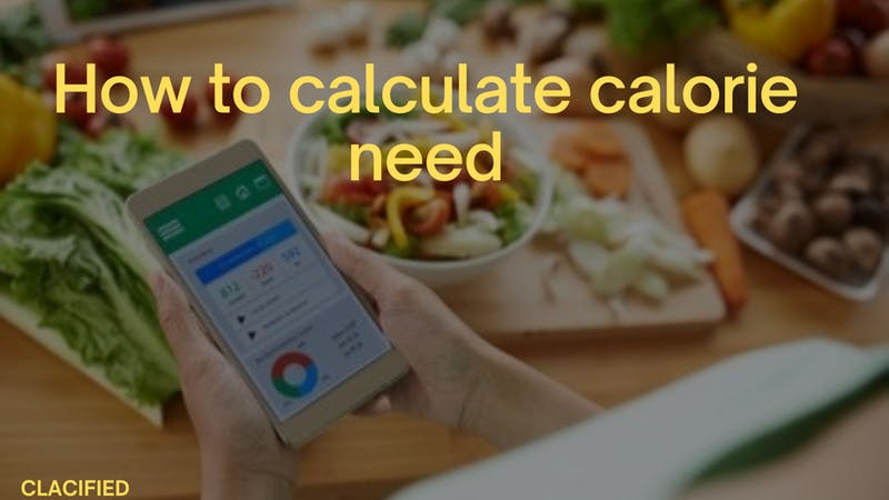 How to calculate calorie need