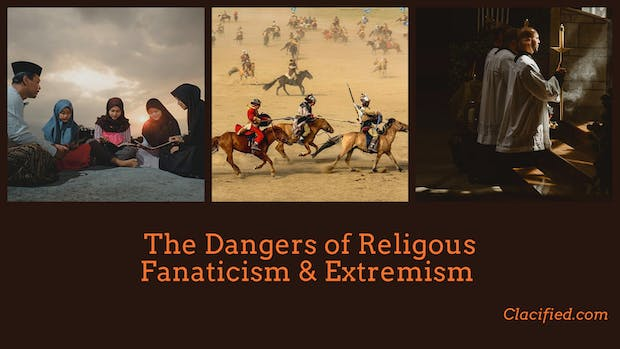 The dangers of religious fanaticism and extremism