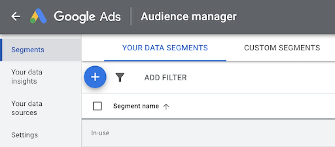 A screenshot of Google Ads audience manager on the data segmentation page