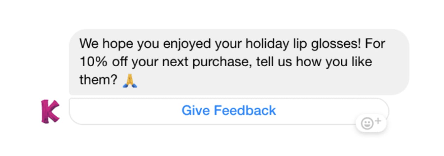 """Facebook message showing: """"We hope you enjoyed your holiday lip glosses! For 10% off your next purchase, tell us how you like them?"""""""
