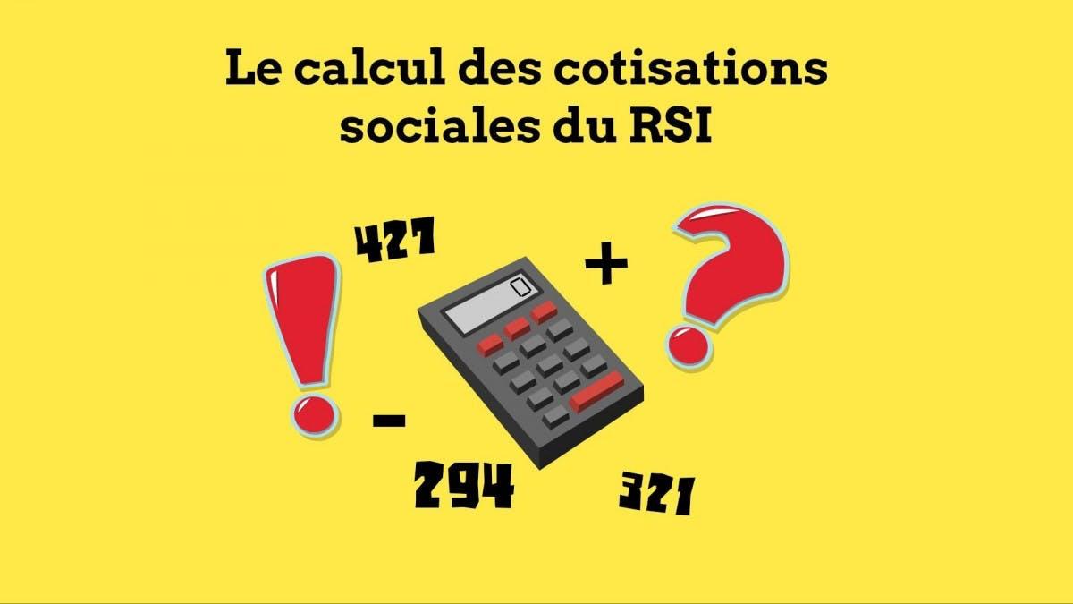 Calcul des Cotisations Sociales du RSI