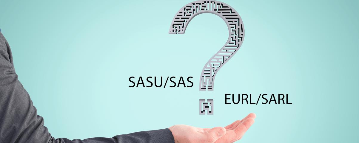 Création d'une société commerciale : quel statut juridique choisir entre la SASU/SAS et l'EURL/SARL ?