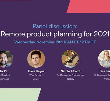 Panel: Remote Product Planning for 2021