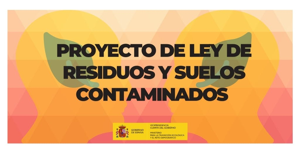 Ley de residuos y suelos contaminados