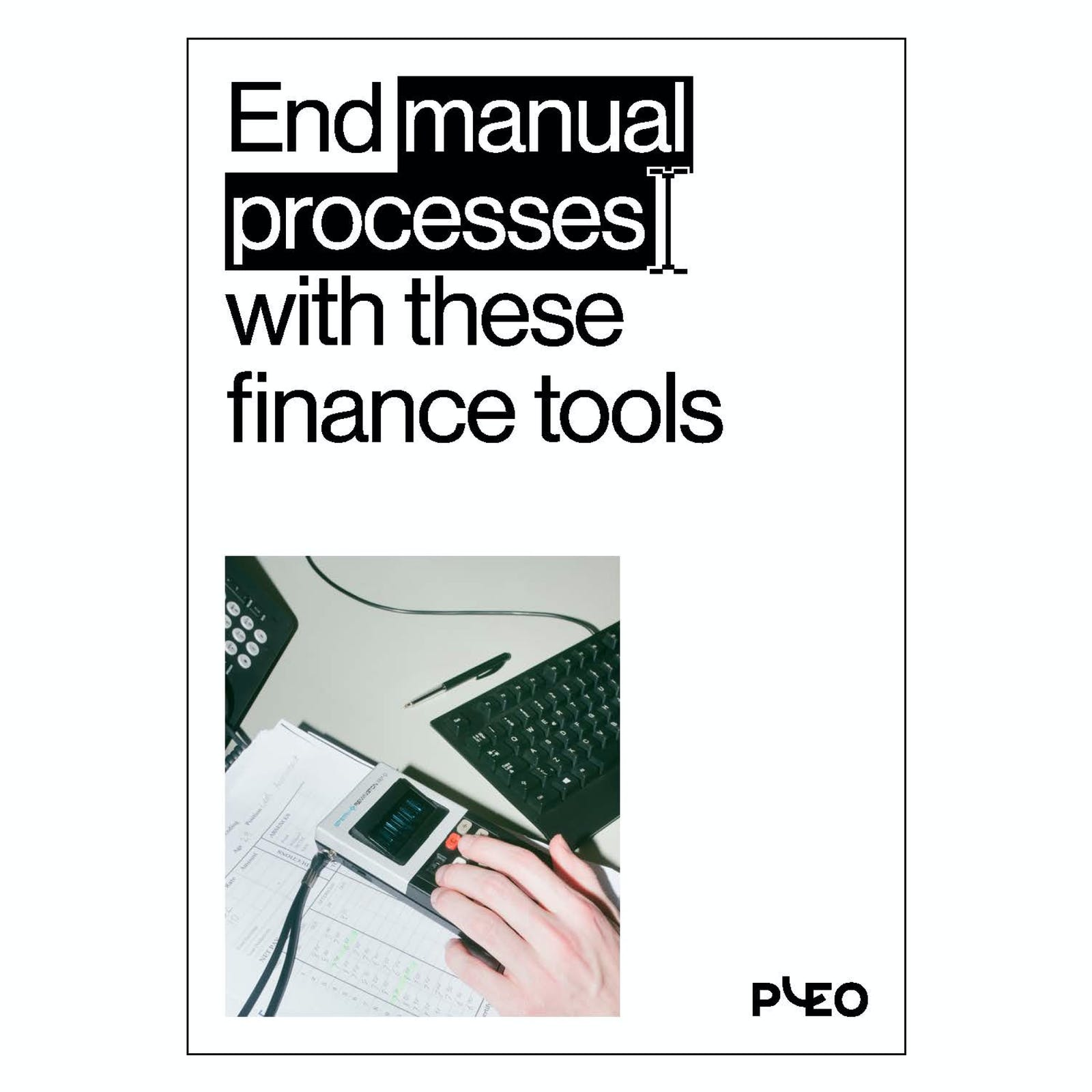 End manual processes with these finance tools cover