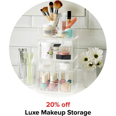 20% off Luxe Makeup Storage