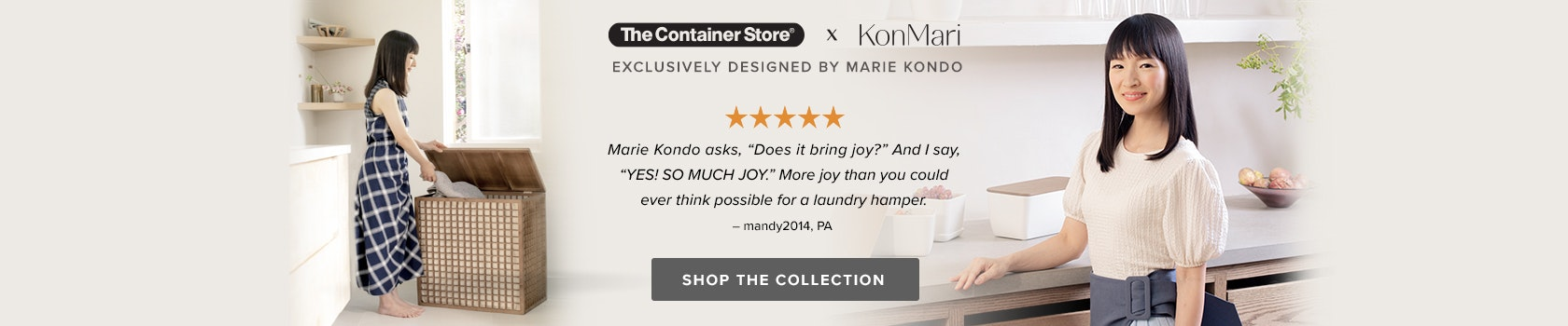The Container Store x Marie Kondo