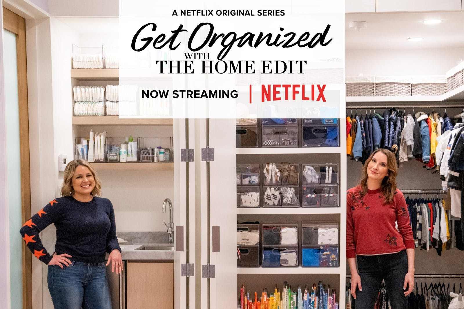 Get Organized with The Home Edit, now streaming only on Netflix | Container Stories