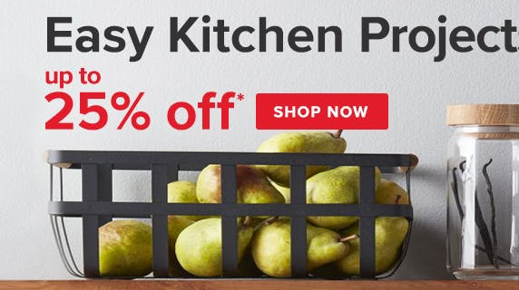 Easy Kitchen Projects up to 25% off