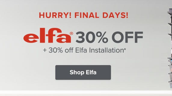 Hurry! Final Days to Save 30% Off Elfa