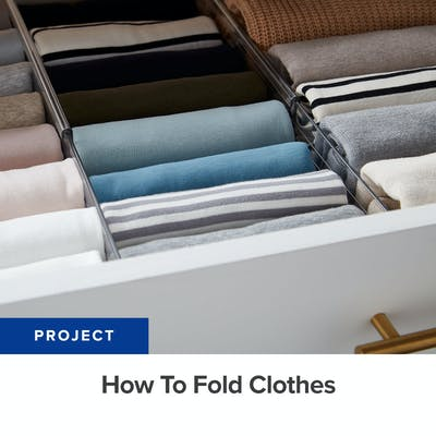 PROJECT: How To Fold Clothes