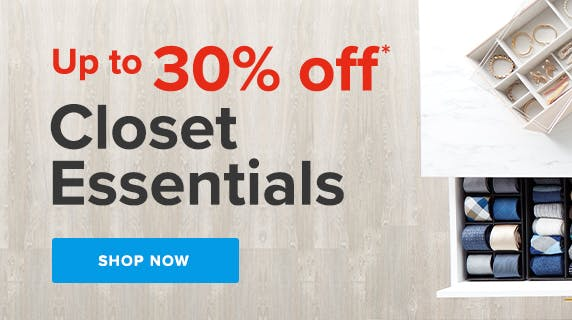 Up to 30% off Closet Essentials