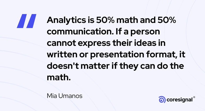 Data Science Quote by Mia Umanos