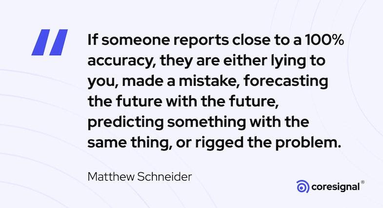 Data Science Quote by Matthew Schneider
