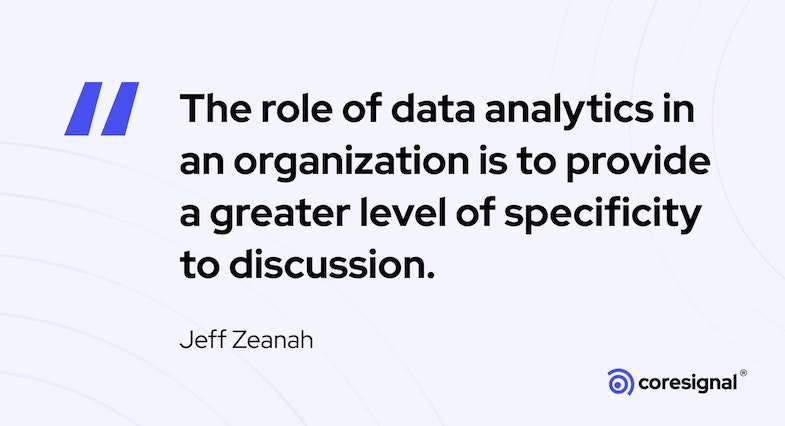Data Science Quote by Jeff Zeanah