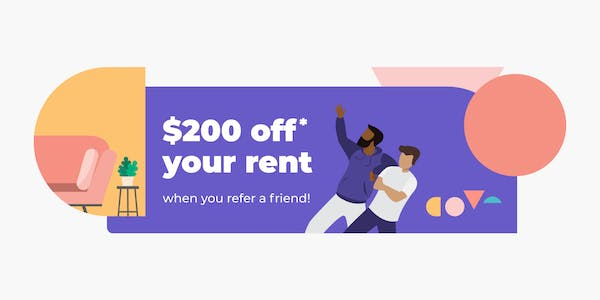 Cove referral banner, $200 discount your rent when you refer a friend!