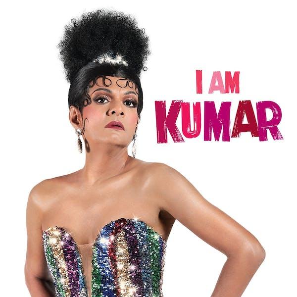 drag queen kumar for I am Kumar