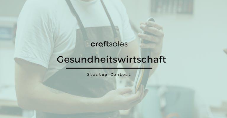 craftsoles Gesundheitswirtschaft Startup Contest