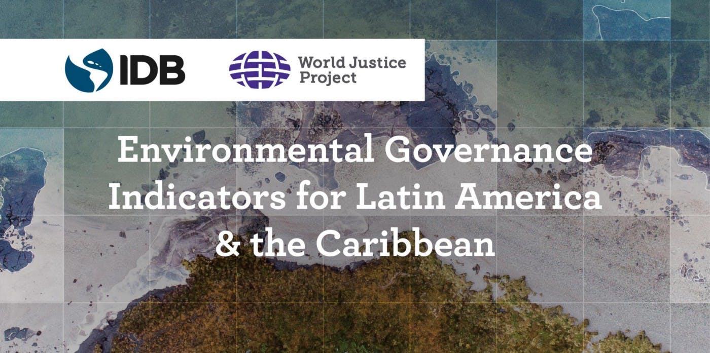 Environmental governance in practice: a Latin America deep-dive