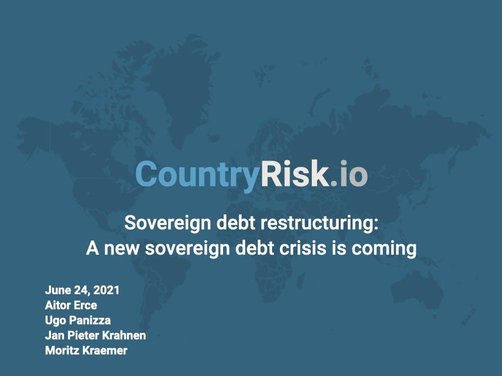 Webinar: Sovereign debt restructuring: A new sovereign debt crisis is coming