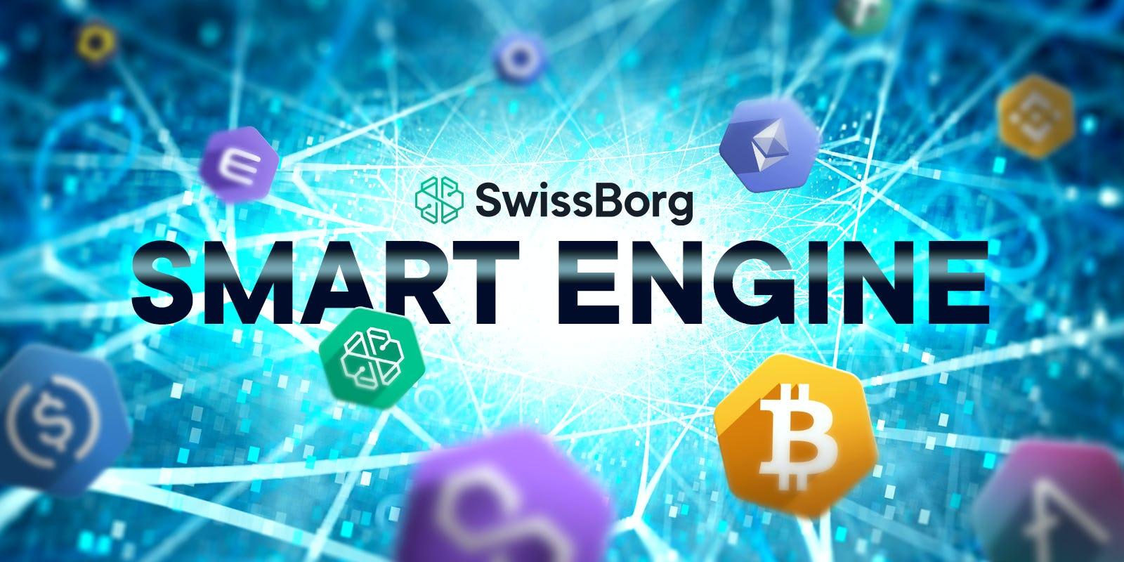 The Smart Engine in the SwissBorg app