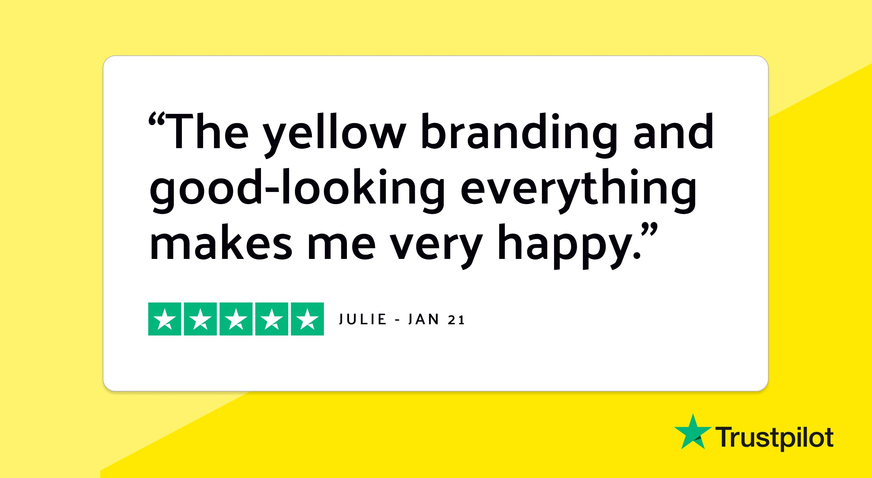 """Trustpilot review: """"The yellow branding and good-looking everything makes me very happy."""""""