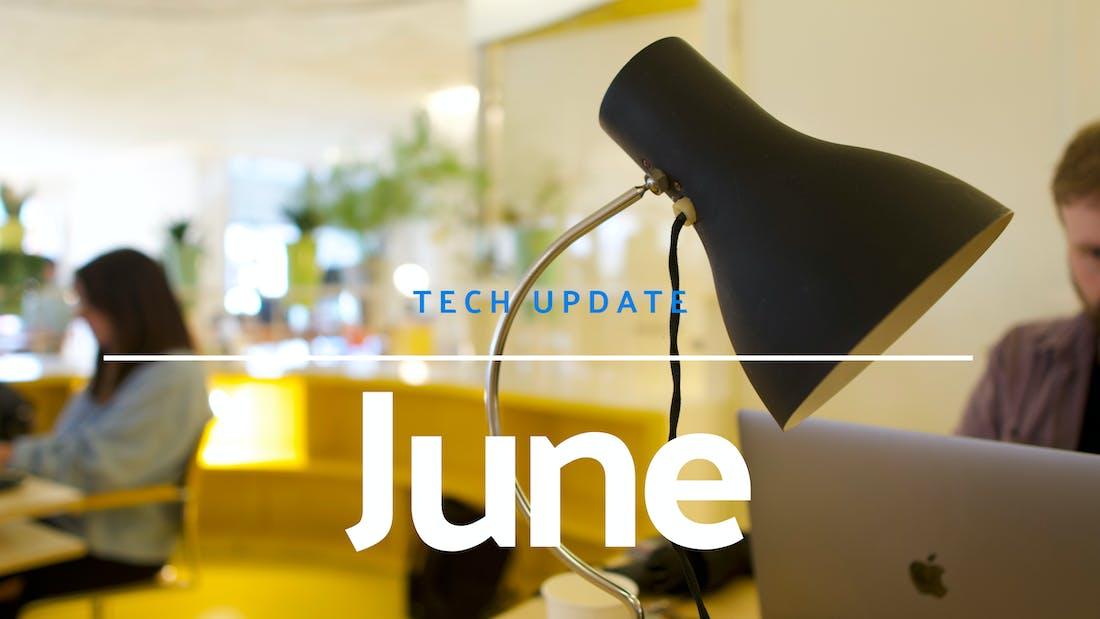 Tech Update - June 2021