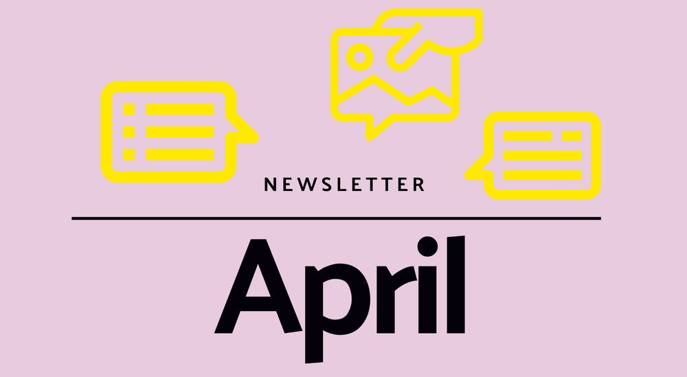 Monthly newsletter - April 2021