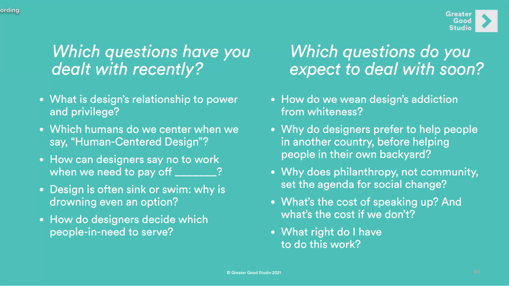 Key slide from George's talk whichh questions 'Which questions have you dealt with recently?' and 'Which questions do you expect to deal with soon?'