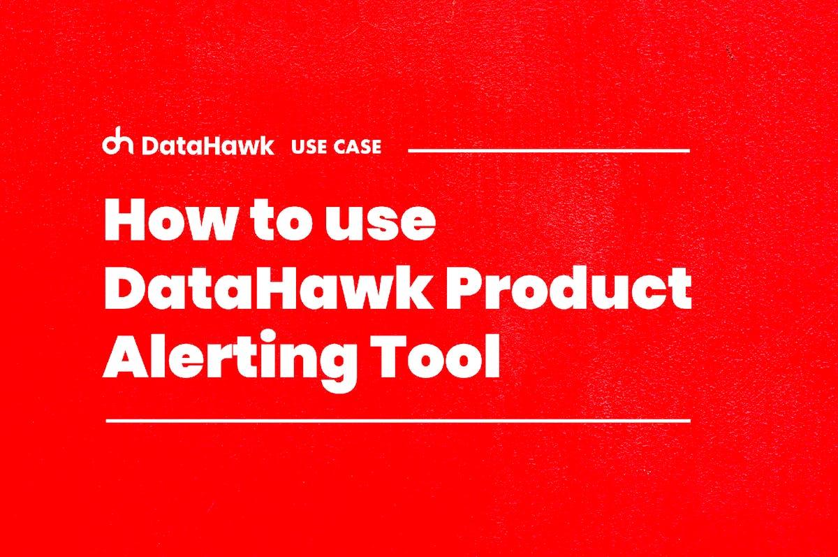 Alerting & Reporting DataHawk Blog