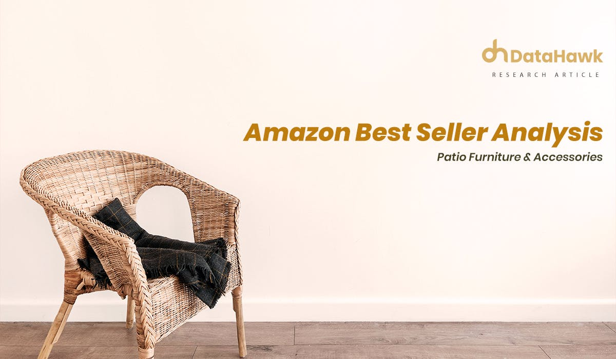 Amazon Best Seller Analysis: Patio Furniture & Accessories