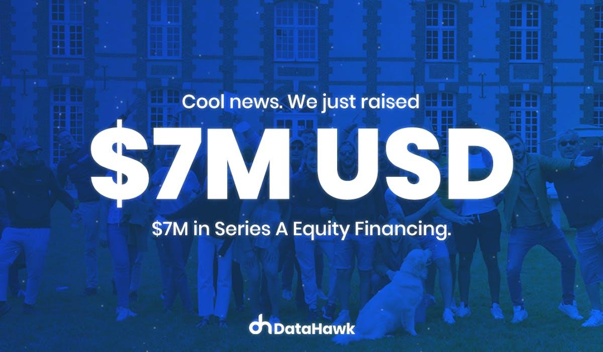 DataHawk Announces a $7 million USD Series A Equity Fundraising
