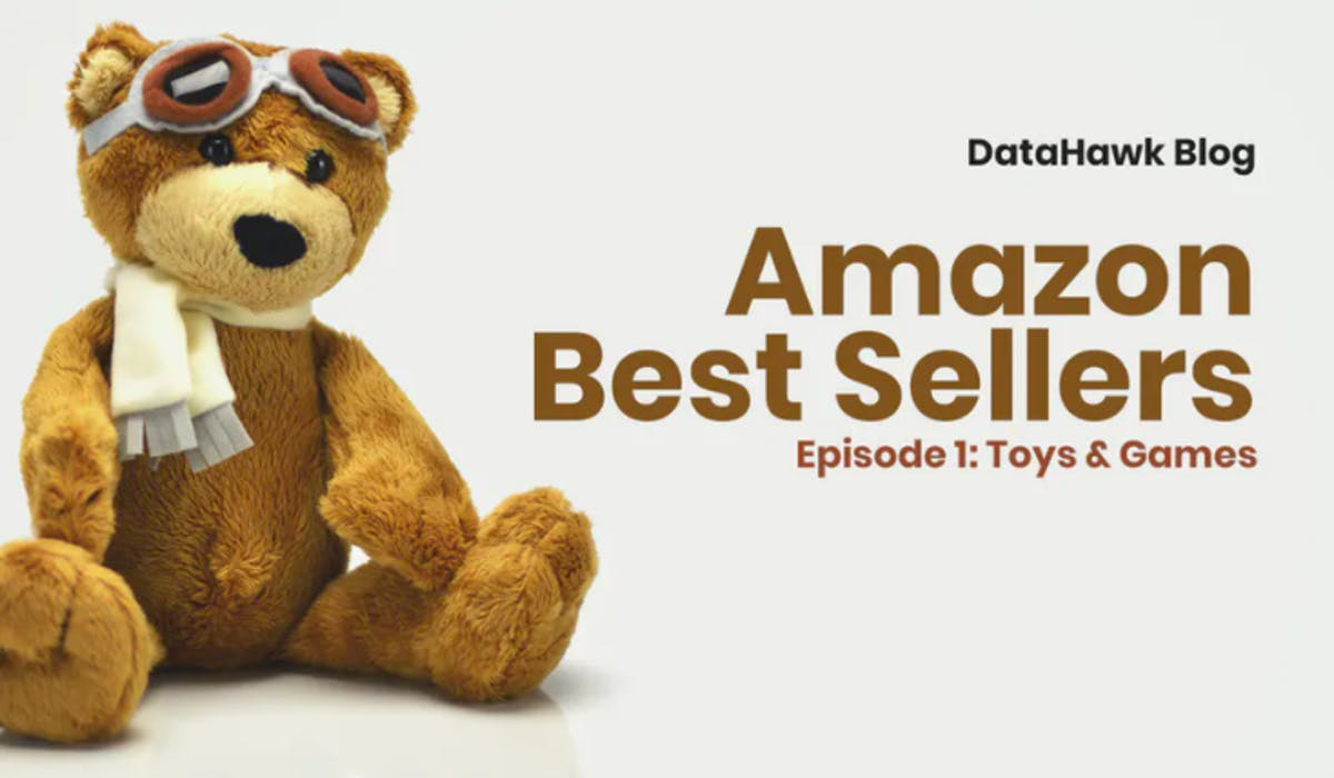 DataHawk Research : Amazon Best-Selling Toys & Games