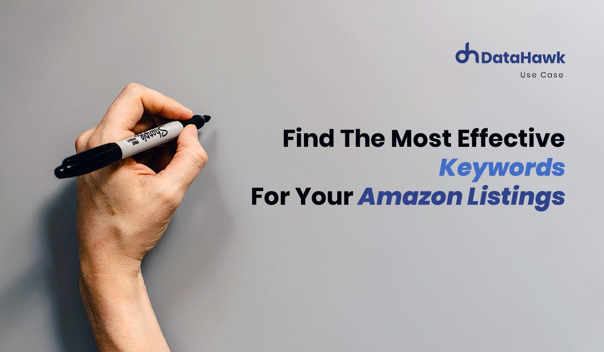 Find the most effective Keywords for your Amazon Listings