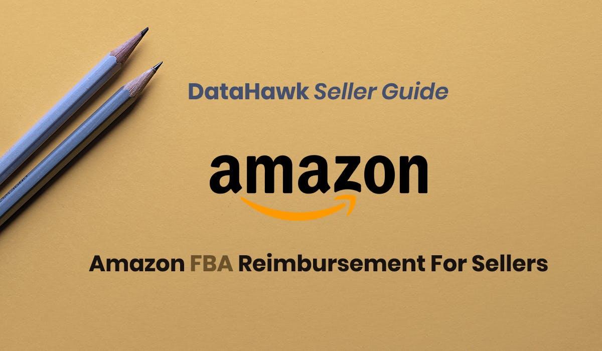 Amazon FBA Reimbursement for sellers
