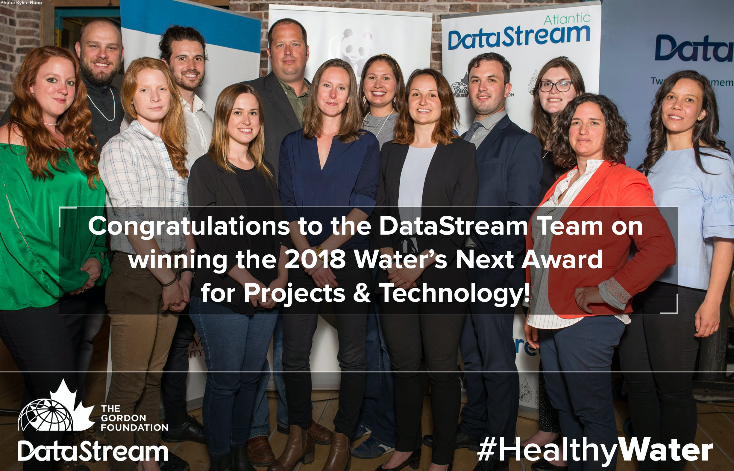 Members of WWF, the Atlantic Water Network, the PEI Watershed alliance, and the Gordon Foundation at the Water's Next Award with Congratulations to the DataStream Team on winning the 2018 Water's Next Award for Projects & technology written over top