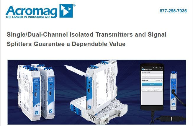 Acromag - Single/Dual-Channel Isolated Transmitters and Signal Splitters Guarantee a Dependable Value