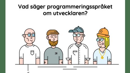 Vad säger programmeringsspråket om utvecklaren?
