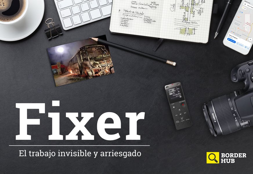 Fixer: el trabajo invisible y arriesgado