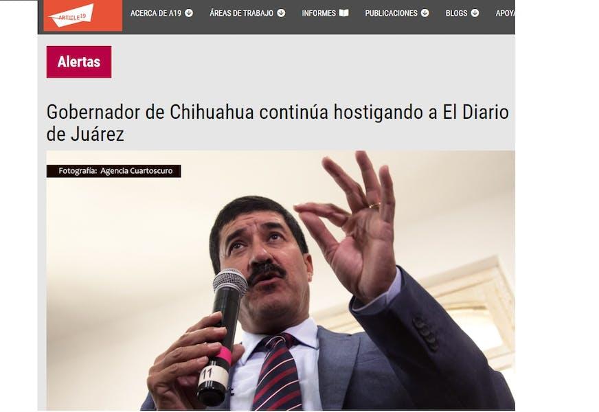Corral continúa hostigando a El Diario de Juárez.- Artículo 19