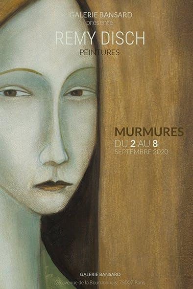 Murmures Galerie Bansard - 3_9 septembre 2020. Paris