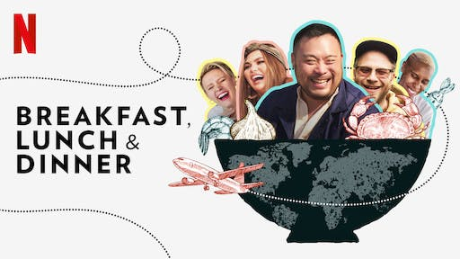 Netflix's Breakfast, Lunch & Dinner
