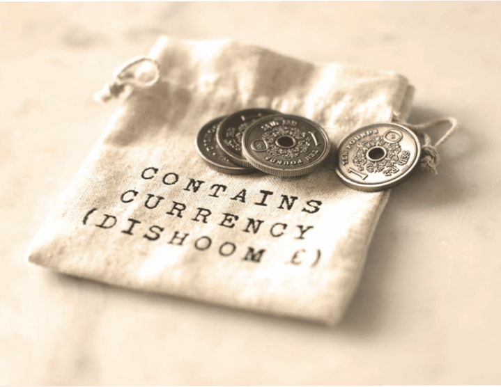 Dishoom's own currency