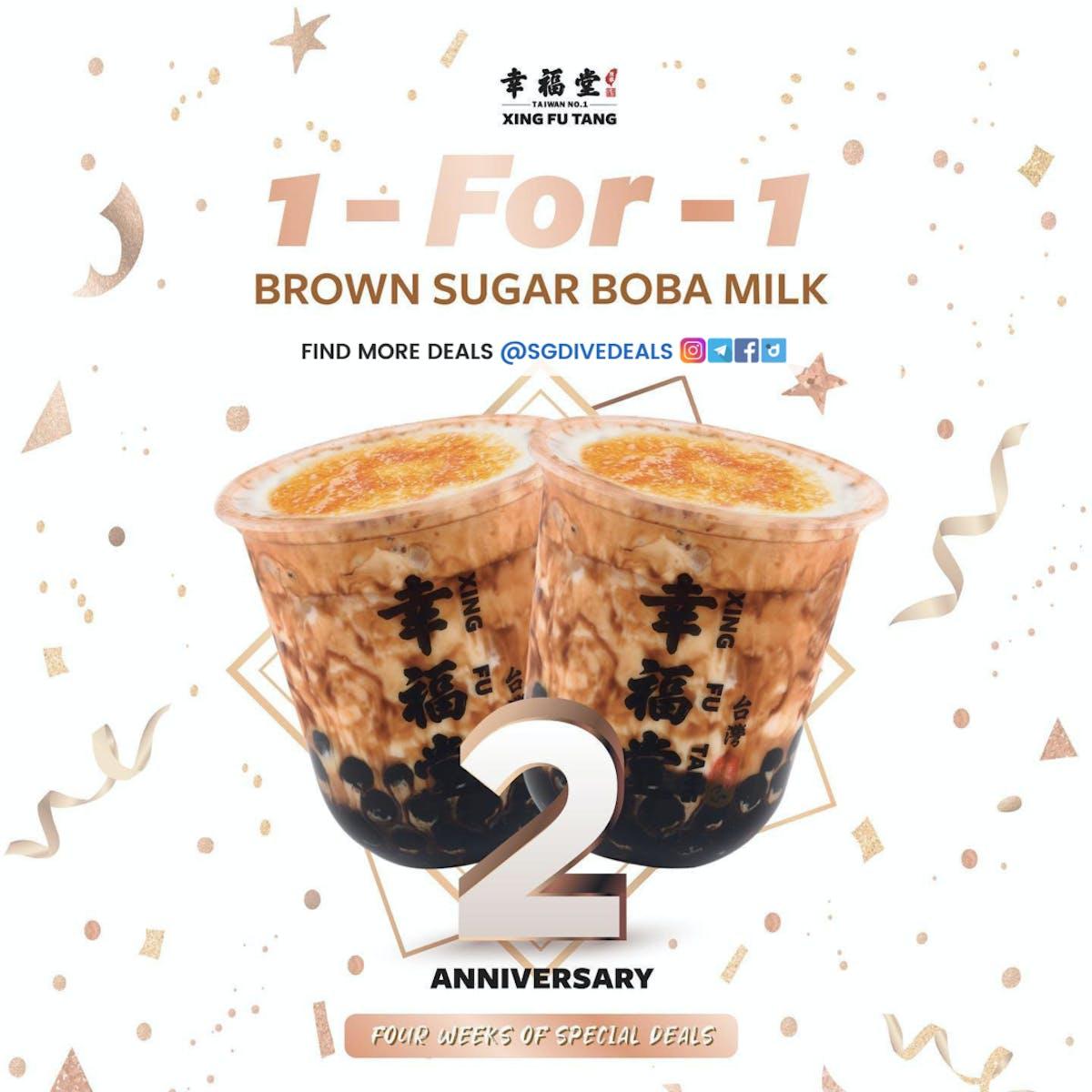 1-FOR-1 brown sugar boba milk Xing Fu Tang