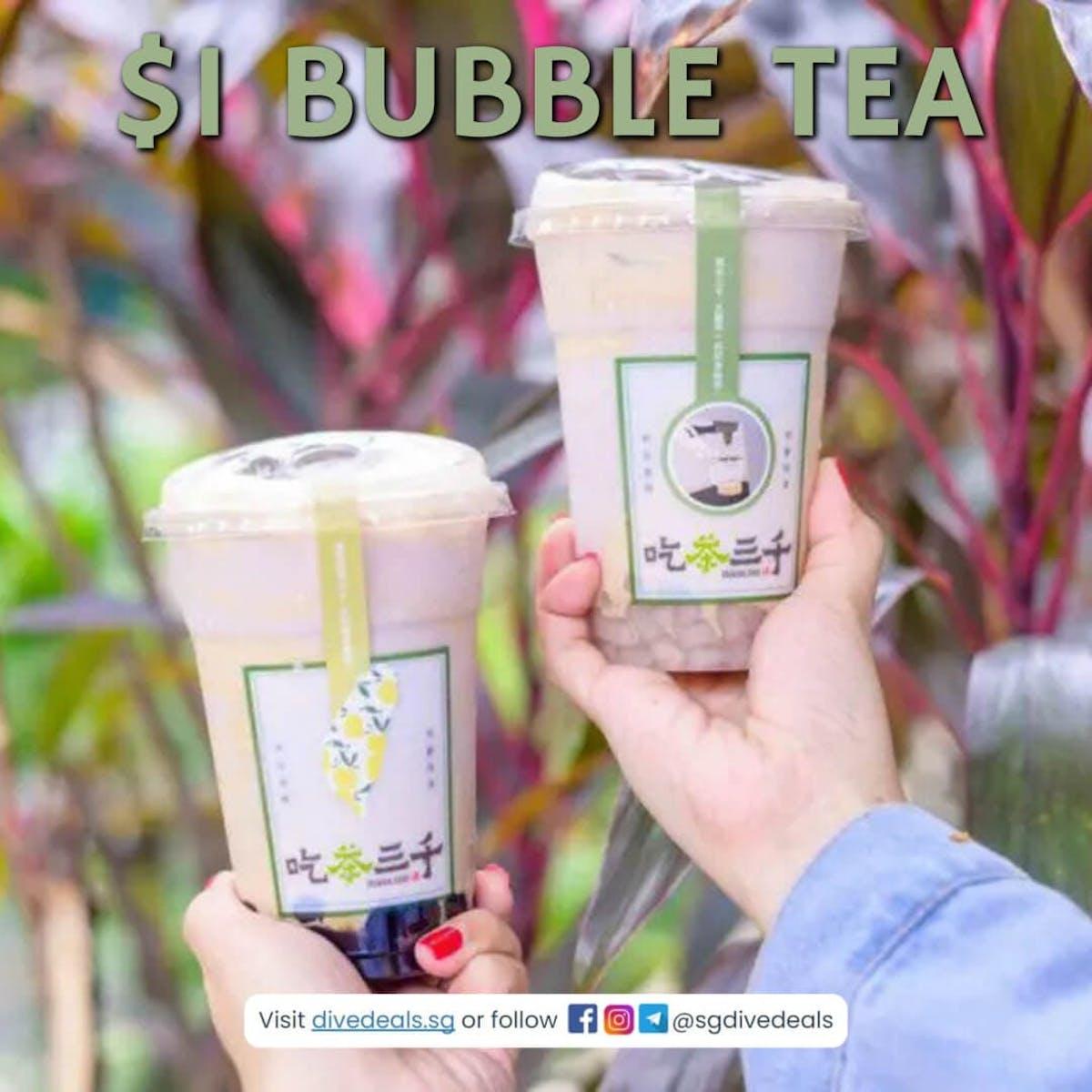 Chicha san chen $1 Bubble Tea Promotion