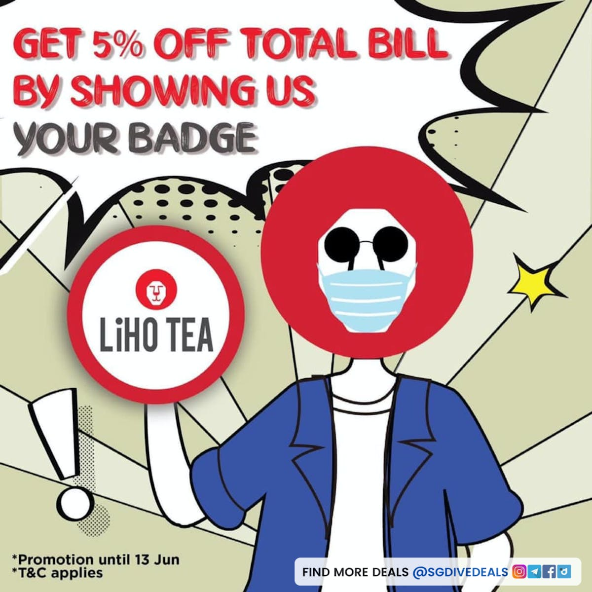 LiHO Tea's do you have a badge promotion, 5% off bubble tea