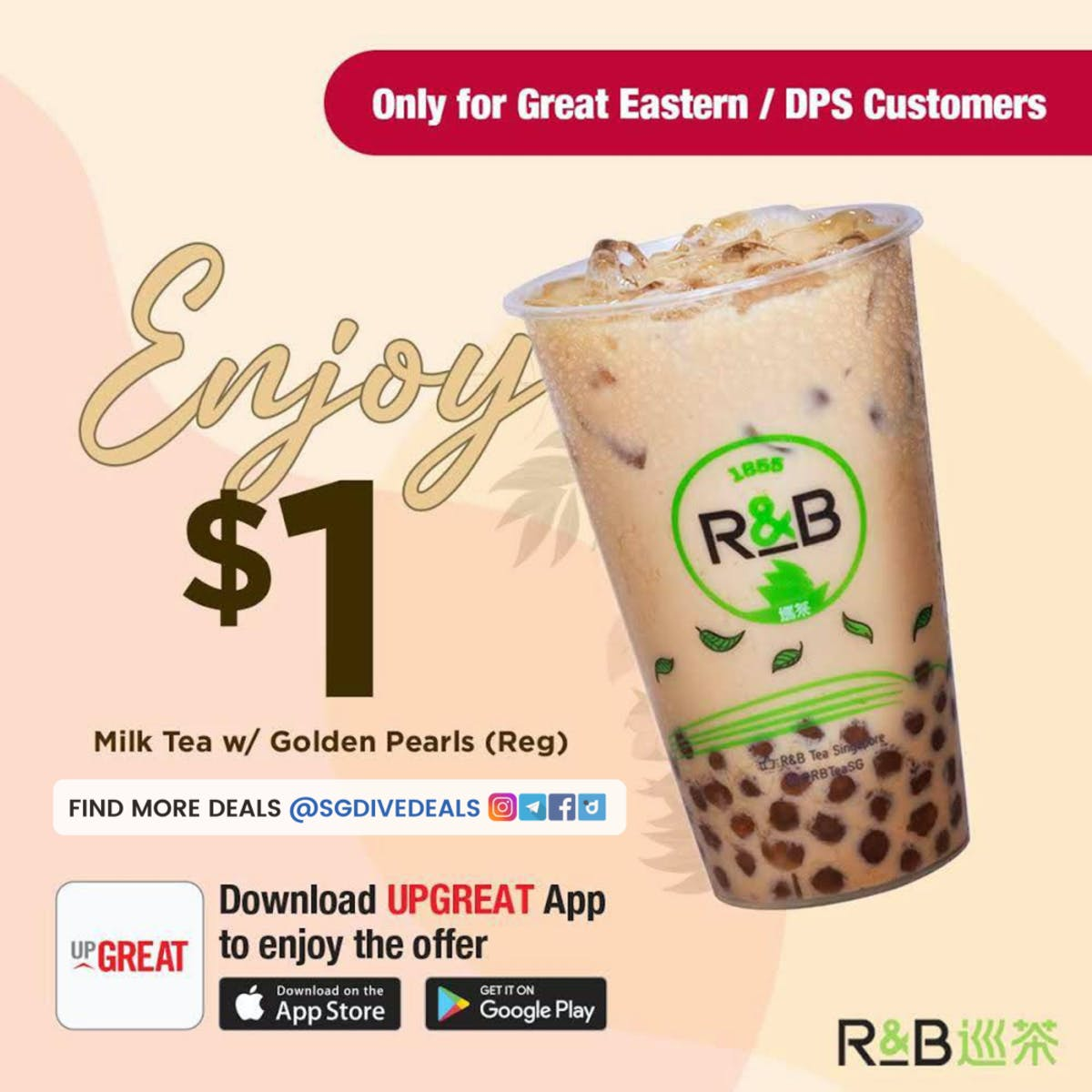 $1 R&B Bubble Tea FOR GREAT Eastern and DPS Customers