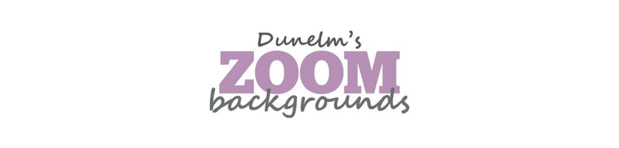 Bored of the same old scenery? Haven'ttidied upand now your Mum is video calling you? Dunelm's Zoom backgrounds have got your back!