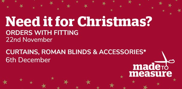 Get your bespoke curtains and blinds in time for Santa's arrival